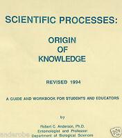Scientific Processes: Origin Of Knowledge - A Teacher/student Guide Cricket Lk
