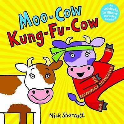 1 of 1 - Moo-Cow Kung-Fu-Cow, Nick Sharratt | Paperback Book | Good | 9781407115528