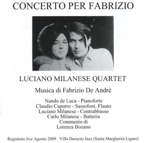 Luciano Milanese Qua - Concerto Per Fabrizio [New CD]