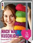 Mach was Kuschliges (2015, Gebundene Ausgabe)
