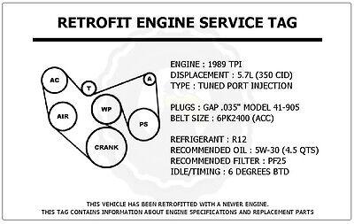 1989 TPI 57L Camaro Z28    Retrofit    Engine Service Tag Belt
