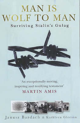 Man is Wolf to Man: Surviving Stalin's Gulag