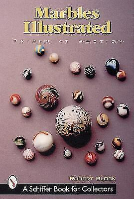 Marbles Illustrated by Robert Block