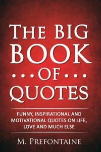 The-Big-Book-of-Quotes-Funny-Inspirational-and-Motivational-Quotes-on-Life-Lo