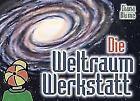 Die Weltraum-Werkstatt von Diana Blume (1999, Gebundene Ausgabe)
