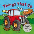 Things That Go by Anna Award (Board book, 2010)