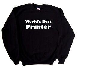 World-039-s-Best-Printer-Sweatshirt