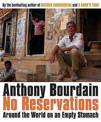 No Reservations: Around the World on an Empty Stomach, Acceptable, Bourdain, Ant