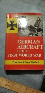 """Book, """"German Aircraft On The First World War"""" by Peter Gray and Owen Thetford"""