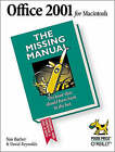 Office 2001 for the Macintosh: The Missing Manual by David Reynolds, Nan Barber (Book, 2001)