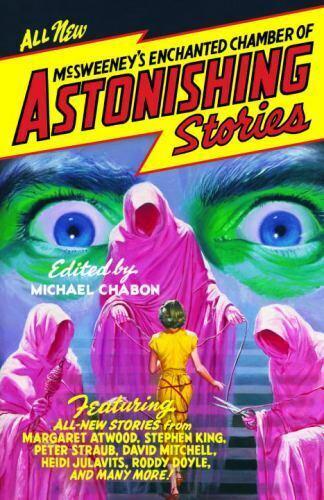 McSweeney s Enchanted Chamber Of Astonishing Stories Paperback Used - Very Goo - $5.49