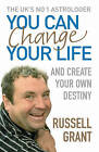 You Can Change Your Life by Russell Grant (Paperback, 2006)