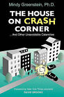 The House on Crash Corner by Mindy Greenstein (Paperback / softback, 2011)
