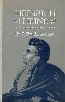Heinrich Heine: A Modern Biography, Sammons, Jeffrey L., Very Good