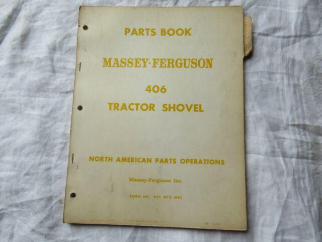 Massey Ferguson Mf406 Mf 406 Tractor Shovel Parts Book