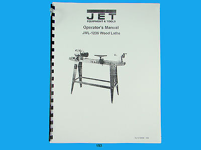 Jet   JWL-1236  Wood Lathe Operators  Manual *193