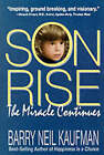Son, Rise: The Miracle Continues by Barry Neil Kaufman (Paperback, 1995)