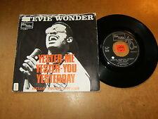 STEVIE WONDER - YESTER ME YESTER YOU YESTERDAY - 45 PS HOLLAND / LISTEN - MOTOWN