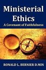 Ministerial Ethics by Ron Bernier (Paperback / softback, 2011)