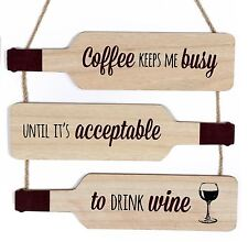 Wooden Bottle Shape Wine Quote Plaque Sign 30cm ~ Coffee Keeps Me Busy
