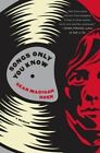 Songs Only You Know: A Memoir by Sean Madigan Hoen (Paperback, 2015)