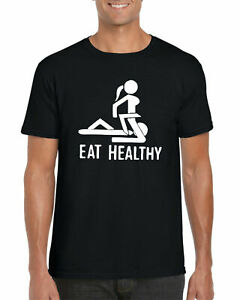 Eat-Healthy-T-Shirt-Funny-Rude-Novelty-Birthday-Gift-Unisex-Adults-Tee-Top