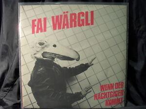 Fai-Waergli-Wenn-Der-Nachtgiger-Kommt