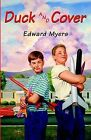 Duck and Cover by Edward Myers (Paperback / softback, 2004)