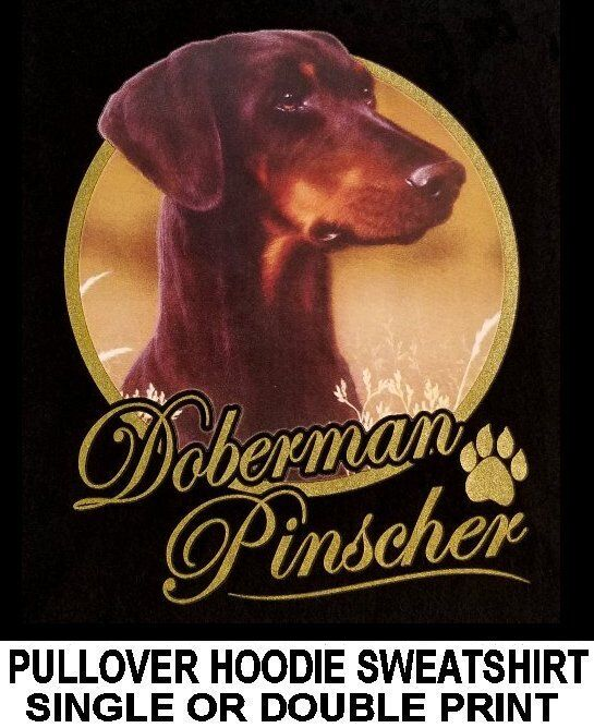 VERY CLASSY DOBERMAN PINSCHER DOG ART GOLD LETTERING PULLOVER HOODIE SWEATSHIRT