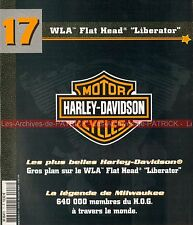 HARLEY DAVIDSON WLA 750 Flat Head Liberator 1942 WL A ; HD et le H.O.G. HOG MOTO