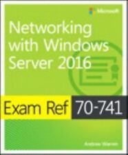 EXAM REF 70-741 - NETWORKING WITH WINDOWS SERVER 2016