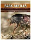 Bark Beetles: Biology and Ecology of Native and Invasive Species by Elsevier Science Publishing Co Inc (Hardback, 2015)