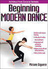 Beginning Modern Dance by Miriam Giguere (Mixed media product, 2014)