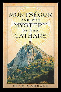 Montsegur-and-the-Mystery-of-the-Cathars-by-Jean-Markale-Paperback-2003