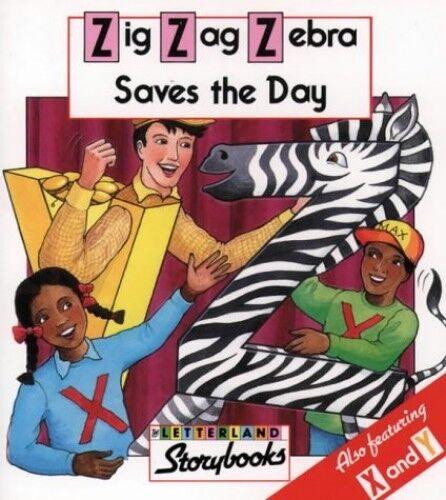 Zig Zag Zebra Saves the Day (Letterland Story... by Laslett, Stephanie Paperback