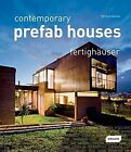 Contemporary Prefab Houses by Michelle Galindo (Hardback, 2010)