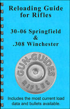 Reloading Book Manual Guide 30-06 Springfield 308 Winchester from Gun-Guides