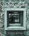 Letters to a Young Architect by Christopher Benninger (Paperback, 2011)