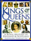 Kings and Queens of England and Scotland by Plantagenet Somerset Fry (Hardback, 1997)