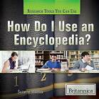 How Do I Use an Encyclopedia? by Suzanne Weinick (Paperback / softback, 2014)