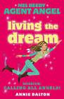 Living the Dream by Annie Dalton (Paperback, 2008)