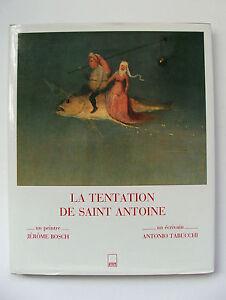 JEROME-BOSCH-amp-ANTONIO-TABUCCHI-LA-TENTATION-DE-SAINT-ANTOINE-ADAM-BIRO-1989
