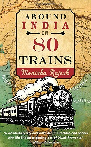 1 of 1 - Around India in 80 Trains by Rajesh, Monisha 1857885953 The Cheap Fast Free Post