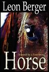 Horse by Leon Berger (Hardback, 2012)