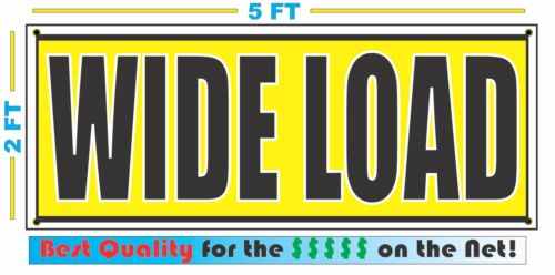 WIDE LOAD 2x5 Banner Sign NEW