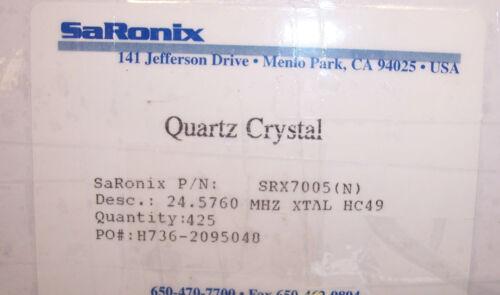 100 QTY 24.576 Mhz CRYSTALS HC-49 SRX7005-24.5760MHz SARONIX
