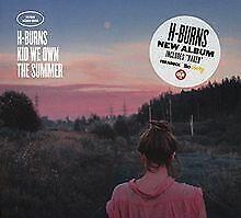 Kid-We-Own-the-Summer-de-H-Burns-CD-etat-neuf