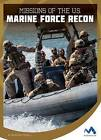 Missions of the U.S. Marine Force Recon by Brandon Terrell (Hardback, 2016)
