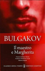 M-Bulgakov-034-Il-Maestro-e-Margherita-034-Ed-Newton-Compton-034-Classici-senza-t-034