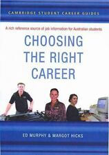 Cambridge Student Career Guides Choosing the Right Career (Cambridge Career Guid